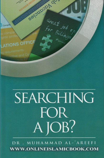 Searching For A Job? By Dr Muhammad Al Areefi