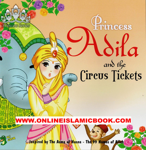 Princess Adila And the Circus Ticket