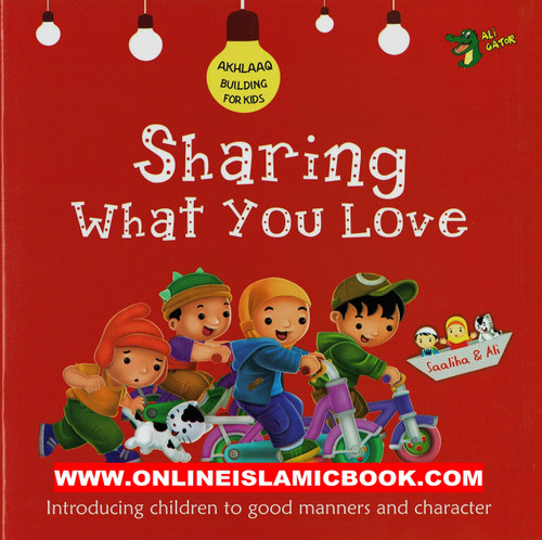 Sharing What you Love (Akhlaaq Building Series -Manners and Charters)