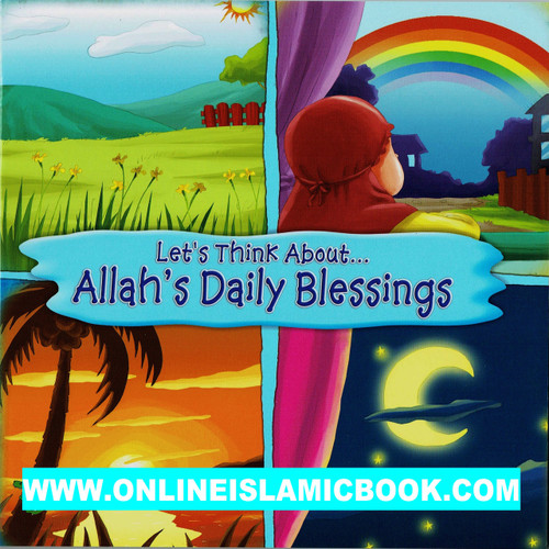Lets Think About - Allah,s Daily Blessings