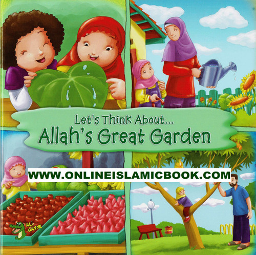 Lets Think About Allah,s Great Garden