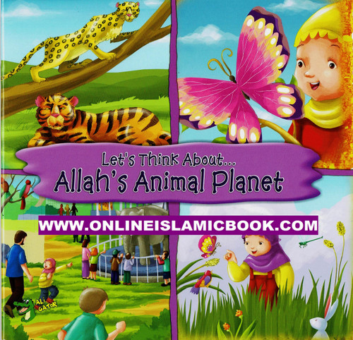 Lets Think About Allah,s Animal planet