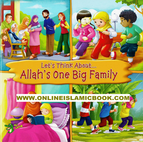 Lets Think About Allah,s One Big Family