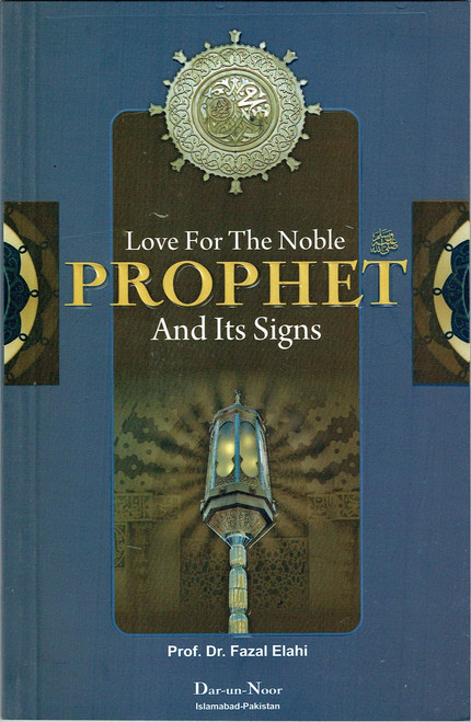 Love For The Noble Prophet And Its Sign