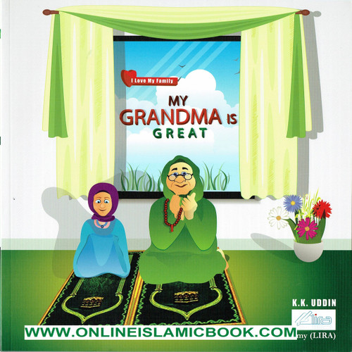 My Grandma Is Great (I Love My Family)