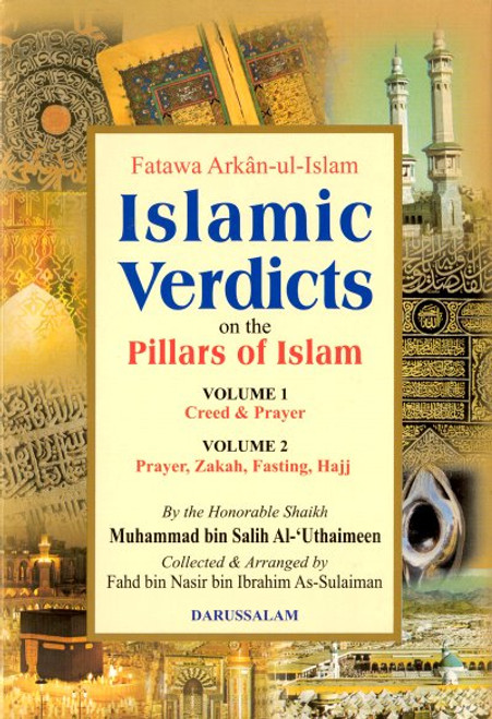 Islamic Verdicts on the Pillars of Islam (2 Vol. Set) Fatawa Arkan-ul-Islam