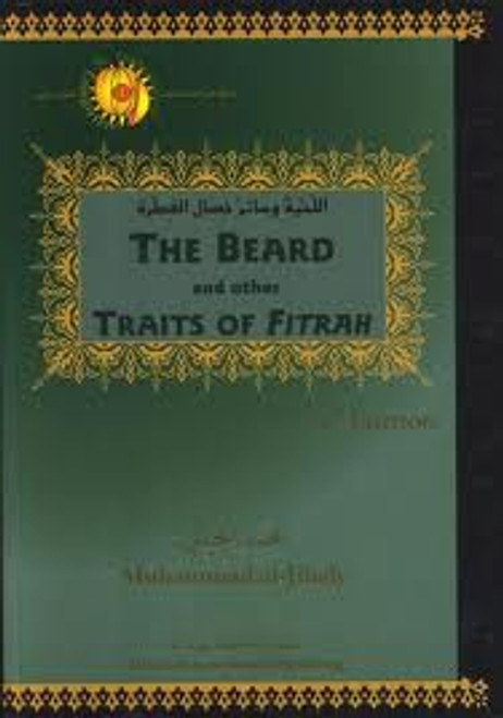 The Beard and other Traits of Fitrah By Muhammad al-Jibaly