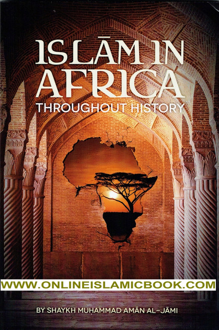 Islam in Africa Throughout History,9781532330865,