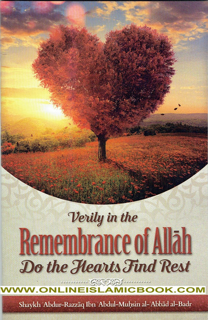 Verily In The Remembrance Of Allah Do The Hearts Find Rest