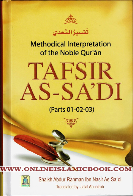 Tafsir As-Sa'di (Part 1-2-3) Methodical Interpretation of the Noble Quran