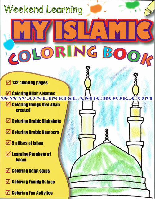 My Islamic Coloring Book (Weekend Learning Series)
