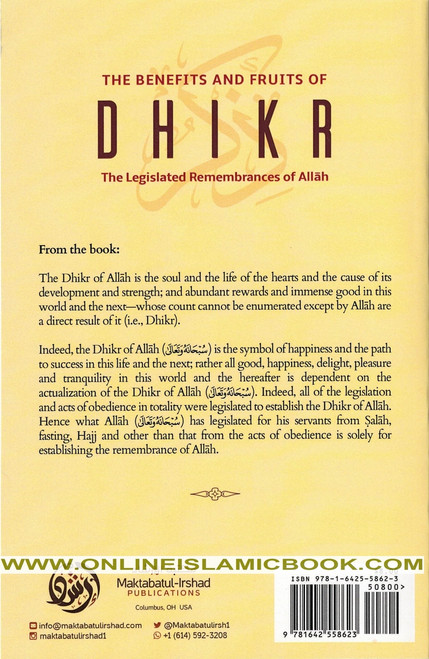 The Benefits & Fruits Of Dhikr (The Legislated Remembrances Of Allah),9781642558623,