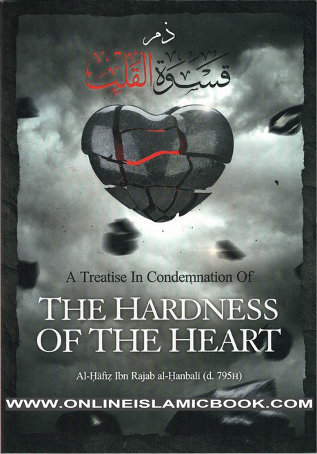 A Treatise in Condemnation of The Hardness of Heart