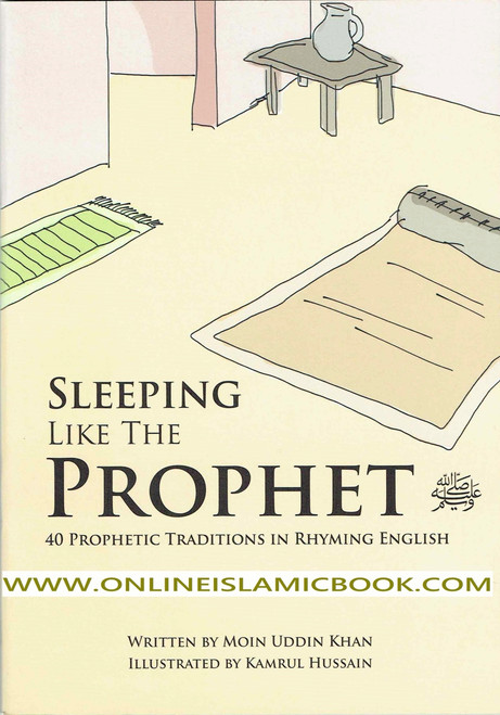 Sleeping Like the Prophet 40 Prophetic Traditions in Poetic English
