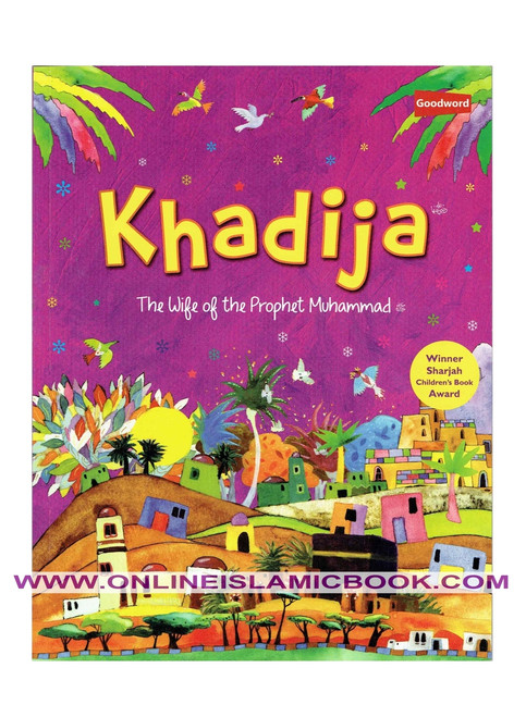 Khadija The Wife Of The Prophet Muhammad