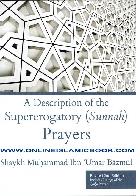 A Description Of The Supererogatory (Sunnah) Prayers