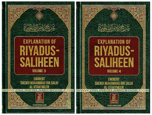 Explanation of Riyad-us-Saliheen  Vol 3 & 4, Sharh Riyad-us-Saliheen