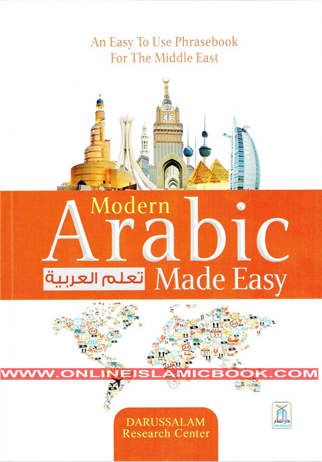 Modern Arabic Made Easy : An Easy to Use Phrasebook for the Middle East