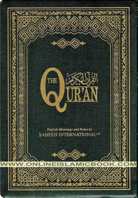 The Quran Arabic Text With Corresponding English Meanings Medium Size, (Rexin cover)Saheeh International