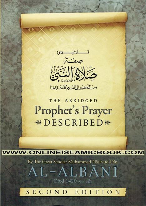 The Abridged Prophet's Prayer Described By Muhammad Naasir Ud-Deen Al-Albaanee,9781902727158,