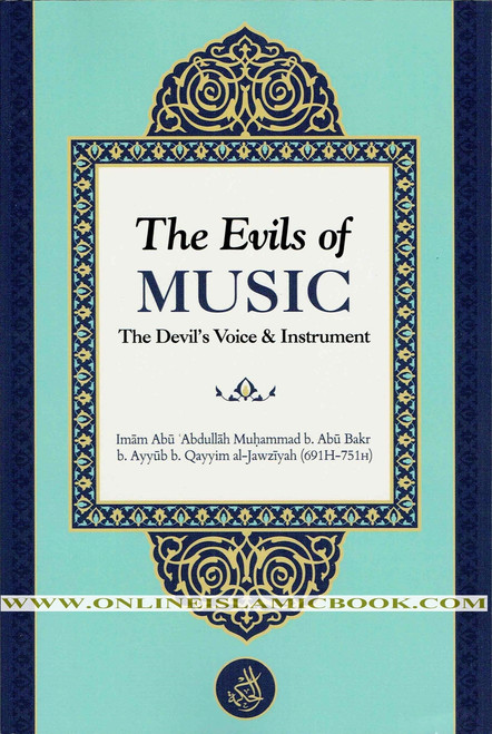 The Evils of Music The Devil's Voice & Instrument