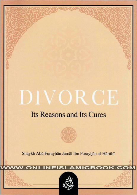 Divorce : Its Reasons And Its Cures