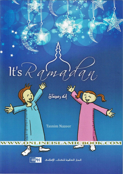 It's Ramadan! (Tasnim Nazeer) Ages 3+