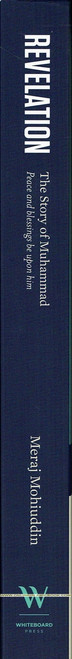 Revelation,The Story Of Muhammad by Meraj Mohiuddin,9780989628808,