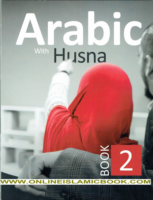 Arabic With Husna  Book 2