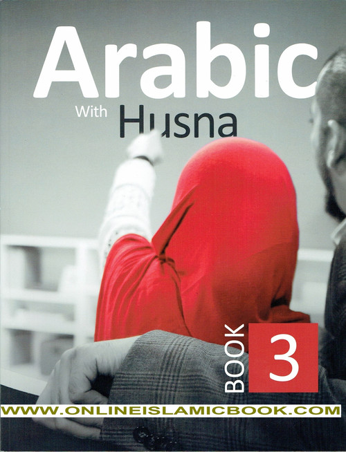 Arabic With Husna  Book 3