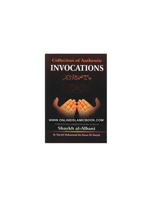 Collection Of Authentic Invocations ( Pocket Size)