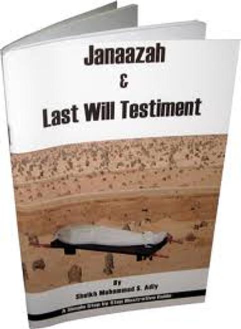 Janaazah & Last Will Testiment By Muhammad S. Adly