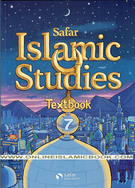Safar Islamic Studies Textbook 7 ,Learn about Islam Series,9781909966185,