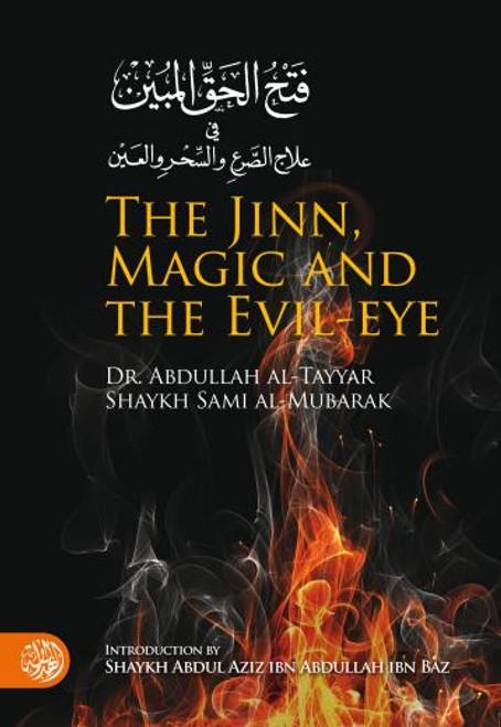 Jinn, Magic and The Evil eye