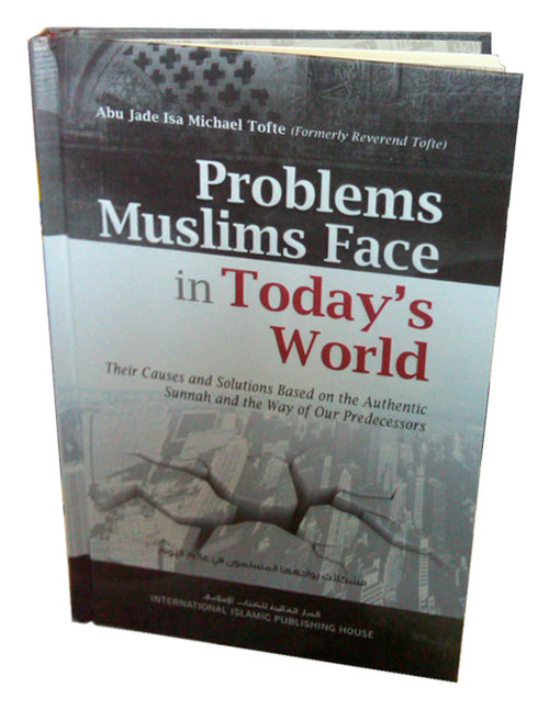 Problems Muslims Face in Todays World