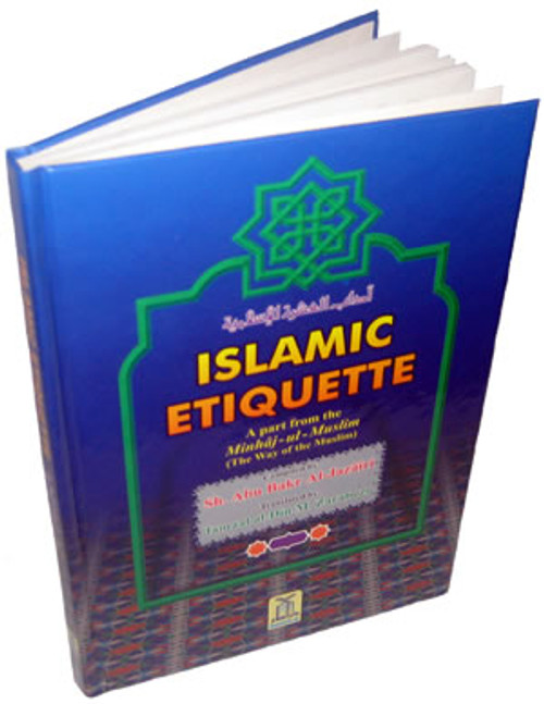 Islamic Etiquette  A Part From the Book Minhaj-ul-Muslim