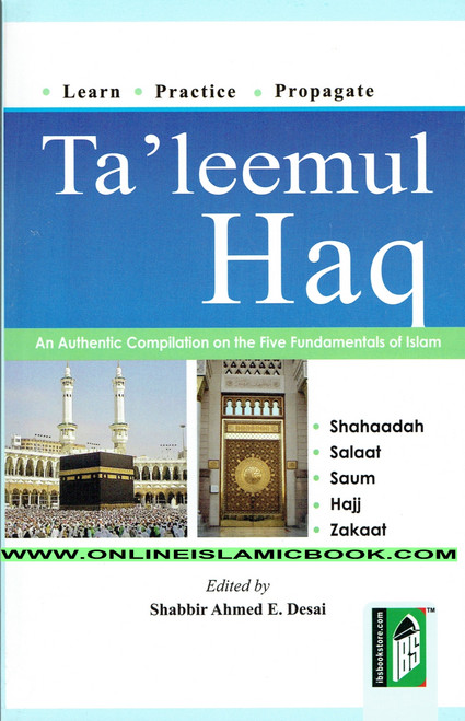 Taleemul Haq-An Authentic Compilation on The Five Fundamentals Of islam