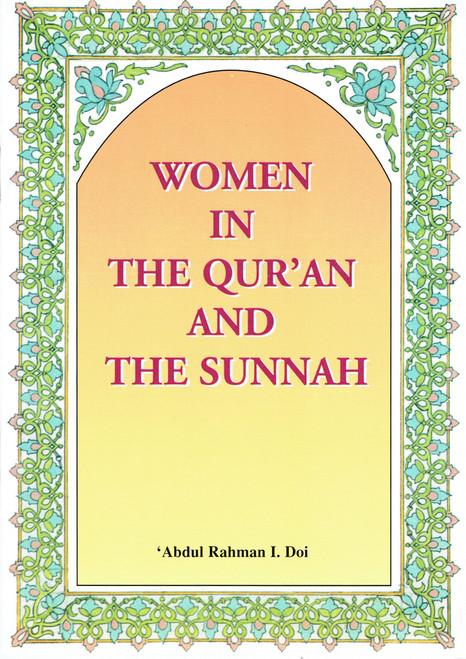Women in the Qur'an and the Sunnah by Abdul Rahman I.Doi,0907461654,