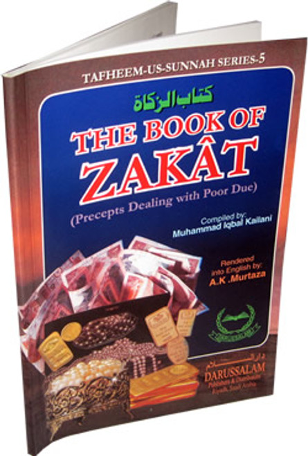 Book of Zakat Precepts Dealing with Poor Due By Muhammad Iqbal Kailani