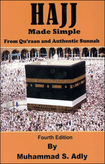 Hajj Made Simple Frome & Authentic Sunnah