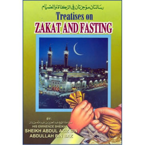 Treaties on Zakat and Fasting