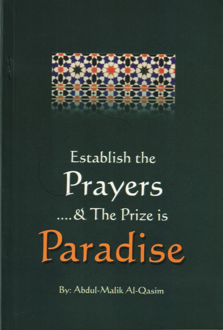 Establish the Prayers and The Prize is Paradise,9789960717838,