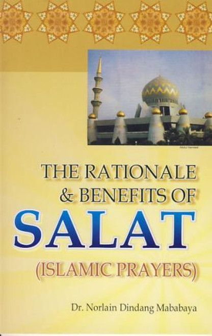 Rationale & Benefits of Salat