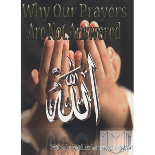 Why Our Prayers Are Not Answered