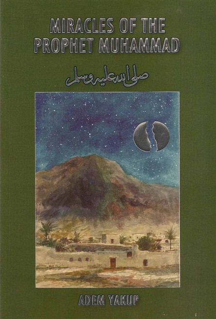 Miracles of the Prophet Muhammad (SAAS)