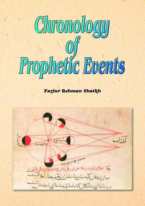 Chronology of Prophetic Events By Fazlur Rehman Shaikh