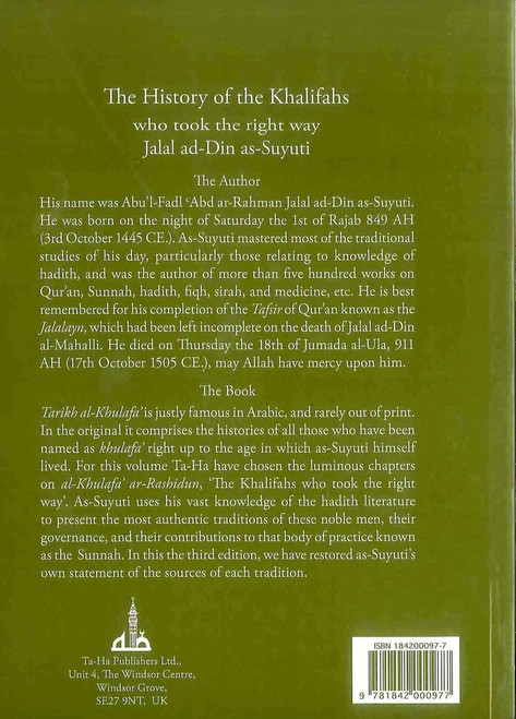 The History of the Khalifas Who Took the Right Way By Jalal ad-Din as-Suyuti