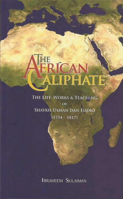 The African Caliphate By Ibrahim Sulaiman