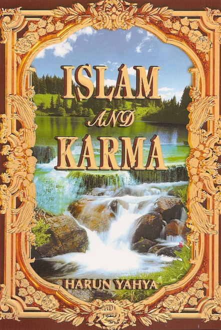 Islam and Karma By Harun Yahya