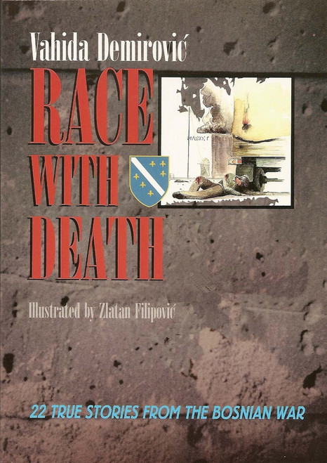 Race with Death By Vahida Demorovic